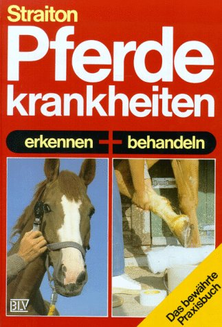 Pferdekrankheiten erkennen und behandeln