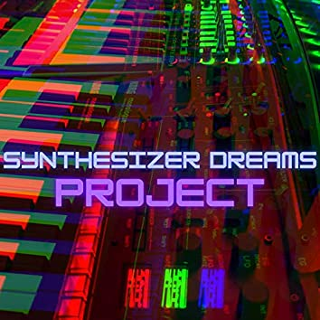 Synthesizer Dreams (The Project)