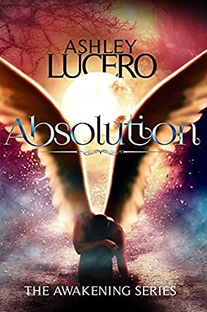 Absolution: The Awakening Series