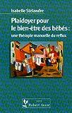 Plaidoyer pour le bien-être des bébés - Une thérapie manuelle du reflux