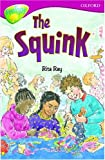 Squink (Oxford Reading Tree: Stage 10: TreeTops: The Squink)