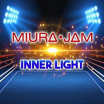 "Inner Light (From ""Hajime No Ippo"")"