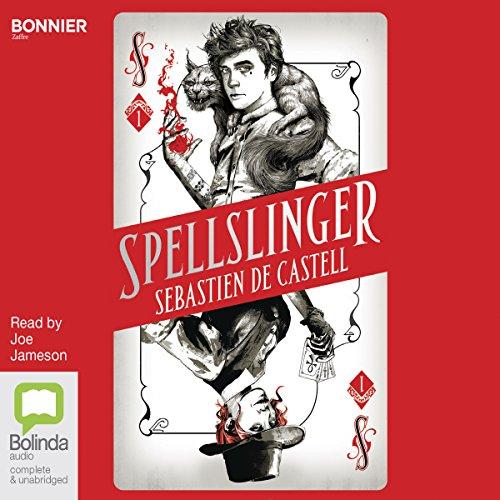 Spellslinger: Spellslinger, Book 1
