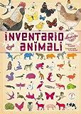 inventario illustrato degli animali. ediz. illustrata