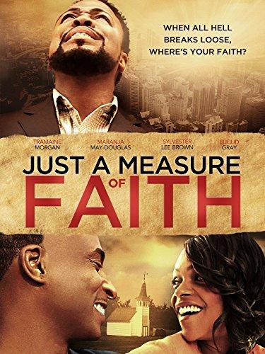 Just A Measure Of Faith