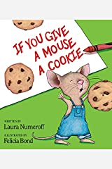 If You Give a Mouse a Cookie Hardcover