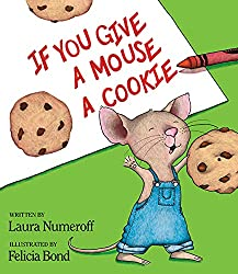 If You Give a Mouse a Cookie, a contemporary classic book