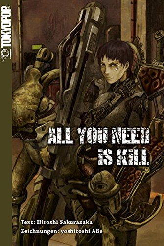 All You Need Is Kill Novel the Edge of T