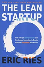 Scaricare Libri The Lean Startup : How Today's Entrepreneurs Use Continuous Innovation to Create Radically Successful Businesses PDF