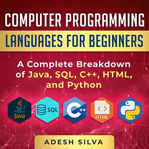 Computer Programming Languages for Beginners Audiobook By Adesh Silva cover art