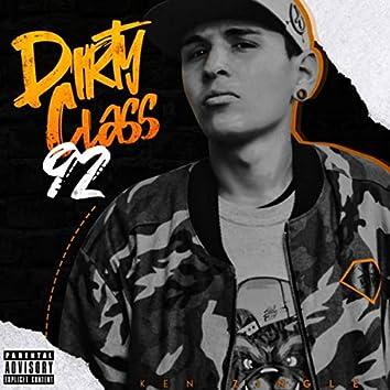 Dirty Class 92