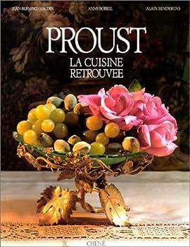 Proust : La cuisine retrouvée 2851087045 Book Cover