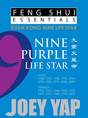 Feng Shui Essentials - 9 Purple Life Star: The Xuan Kong Nine Life Stars (English Edition)