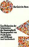 Insel Taschenbuch Nr. 1499: Der Geist im Atom: Eine Diskussion der Geheimnisse der Quantenphysik - P. C. W. Davies