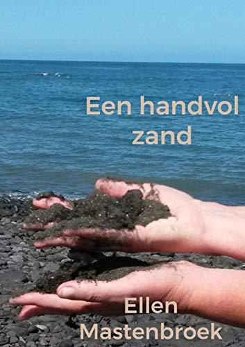 Een handvol zand: Een handvol zand. Zet de tijd alles op zijn plaats?