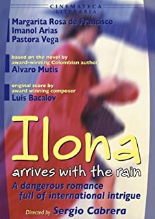 Ilona Arrives with the Rain