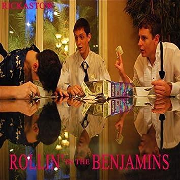 Rollin' in the Benjamins