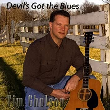 DEVIL'S GOT THE BLUES