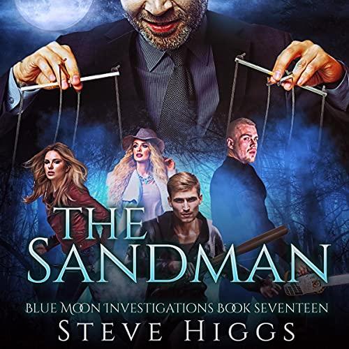 The Sandman: Blue Moon Investigations, Book Seventeen