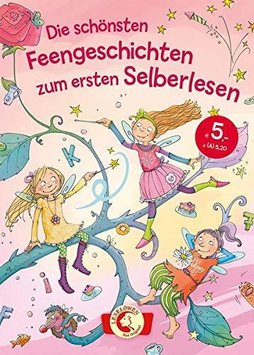 Die schönsten Feengeschichten zum ersten Selberlesen: Leselöwen - Das Original - Kinderbuch zum ersten Selberlesen ab 7 Jahre