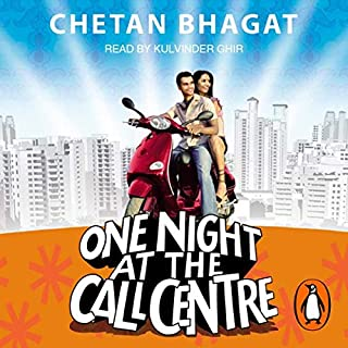 One Night at the Call Centre                   Written by:                                                                                                                                 Chetan Bhagat                               Narrated by:                                                                                                                                 Kulvinder Ghir                      Length: 7 hrs and 33 mins     6 ratings     Overall 4.8