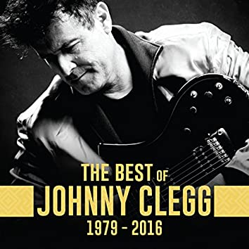 The Best of Johnny Clegg 1979 - 2016