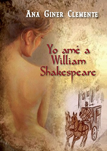 Yo amé a William Shakespeare (Trilogía nº 1) (Spanish Edition)
