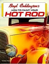 Boyd Coddington's How to Paint Your Hot Rod