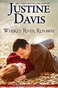 Whiskey River Runaway (Whiskey River series Book 2) by [Justine Davis]