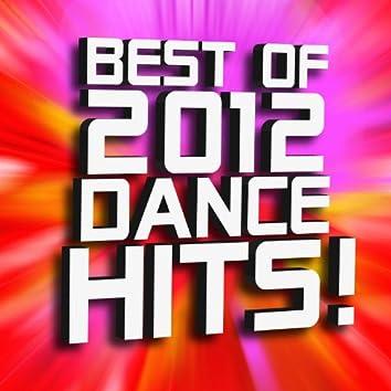 Best of 2012 Dance Hits!