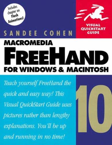Macromedia FreeHand 10 for Windows and Macintosh: Visual QuickStart Guide (Visual QuickStart Guides)