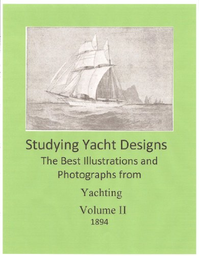 Studying Yacht Designs - The Best from Yachting Magazine (Studying Yacht Design - Book 2) (English Edition)