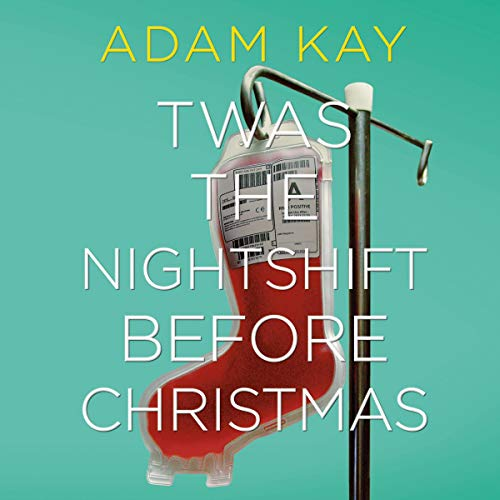 Couverture de Twas the Nightshift Before Christmas