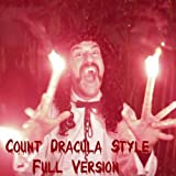 Count Dracula Style (Full Version)