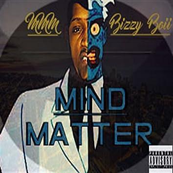 Mind over Mattter
