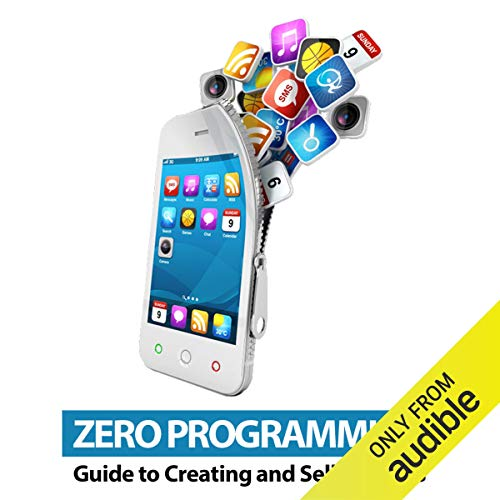 Zero Programming Guide to Creating and Selling Apps Titelbild