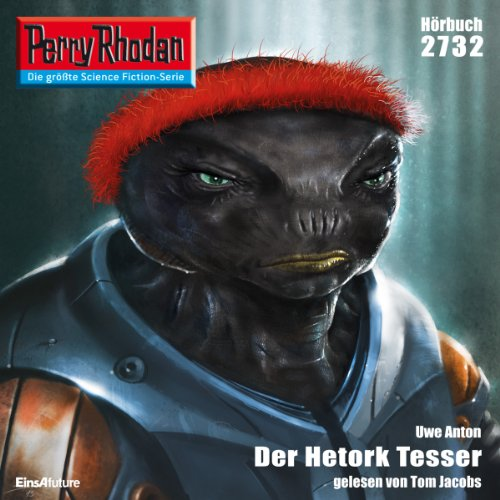 Der Hetork Tesser (Perry Rhodan 2732) Titelbild