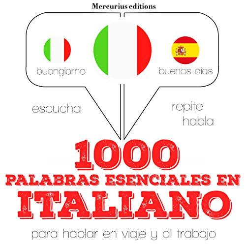 1000 palabras esenciales en italiano audiobook cover art