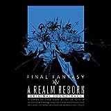 A REALM REBORN:FINAL FANTASY XIV Original Soundtrack【映像付サントラ/Blu-ray Disc Music】
