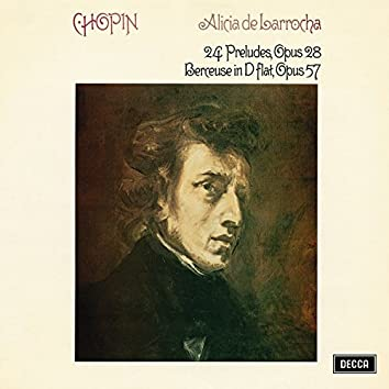 Chopin: 24 Preludes, Op. 28; Berceuse
