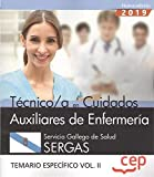 Técnico/a en Cuidados Auxiliares de Enfermería. Servicio Gallego de Salud. SERGAS. Temario específico Vol.II