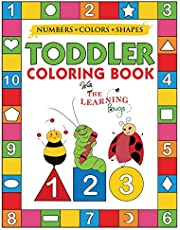 My Numbers, Colors and Shapes Toddler Coloring Book with The Learning Bugs: Fun Children's Activity Coloring Books for Toddlers and Kids Ages 2, 3, 4 & 5 for Kindergarten & Preschool Prep Success