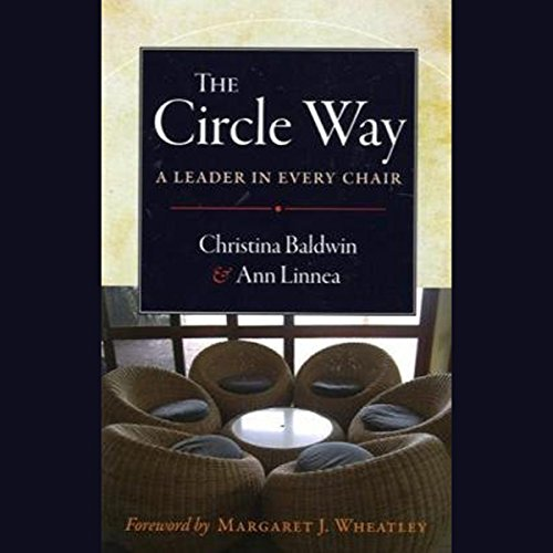 The Circle Way: A Leader in Every Chair audiobook cover art