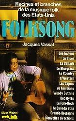 Folksong: Racines et branches de la musique folk des États-Unis