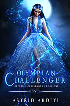 Olympian Challenger: A Young Adult Urban Fantasy by [Astrid Arditi]