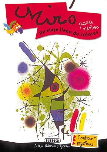 Miro Para Niños. Un Viaje Lleno De Colores (Arte Para Niñ