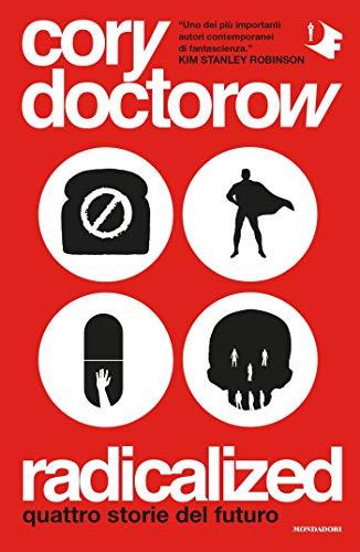 radicalized di Cory Doctorow