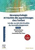 Neuropsychologie et troubles des apprentissages chez l'enfant - Les dys- au sein des troubles du neurodéveloppement