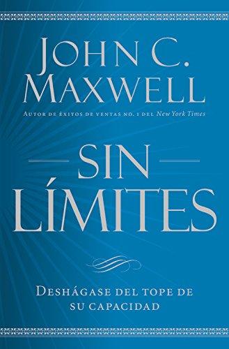 Sin límites / No Limits: Libere el maximo de su capacidad: Libere El M¿ximo de Su Capacidad