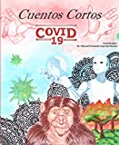 Cuentos Cortos, Porque escribir tiene ciencia Vol.5: Emprenday Temporada 1 COVID (Cuentos Científicos, Porque escribir tiene ciencia)